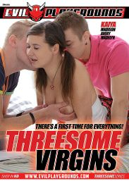 "Featured Studio - Evil Playgrounds presents the adult entertainment movie ""Threesome Virgins""."
