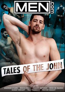 Tales Of The John, starring Andrew Stark, Donny Wright, Tommy Defendi, Troy Daniels, Rocco Reed, Trevor Knight and Mike De Marco, produced by Men.