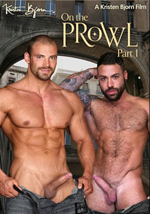 On The Prowl Part 1, starring Sergi Rodriguez, Zack Hood, Angel Lobo, John Finkel, Pablo Morant, James Castle, Alex Brando, Juanjo Rodriguez, Julio Rey, John Rodriguez, Manuel Olveyra, Max Toro and Toby Dutch, produced by Kristen Bjorn Productions.