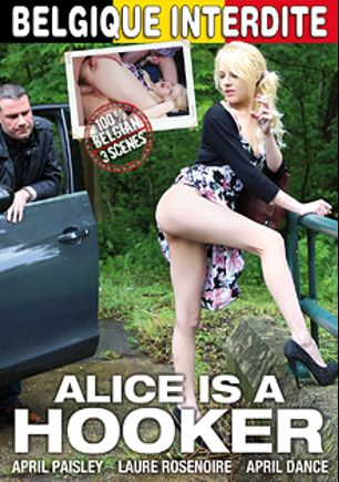 Alice Is A Hooker, starring April Paisley, Avril Dance and Laure Rosenoire, produced by Marc Dorcel and Marc Dorcel SBO.