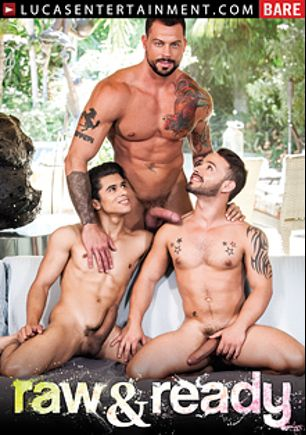 Raw And Ready, starring Armond Rizzo, Pedro Andreas, Logan Stone, Rafael Lords, Sergeant Miles, Rikk York, Matt Stevens, Sean Duran and Bryce Evans, produced by Lucas Entertainment.