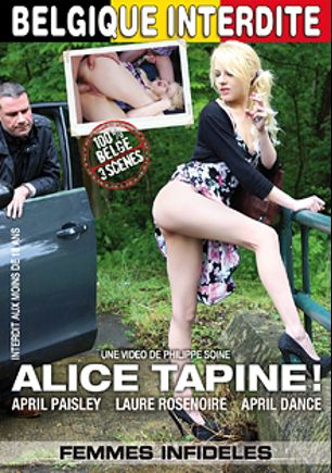 Alice Tapine, starring Avril Dance, April Paisley and Laure Rosenoire, produced by Marc Dorcel.