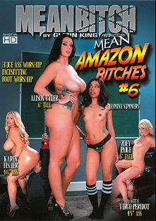 Mean Amazon Bitches 6, starring Jasmine Summers, Alison Tyler, Virgo Peridot, Zoey Paige and Karen Fisher, produced by MeanBitch Productions.