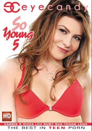 So Young 5, starring Carrie X, Tegan Lane, Ruby Sux and Rizza Lov, produced by Eye Candy  - Coldwater Inc..