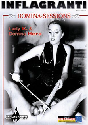 Domina Sessions: Lady K And Domina Hera, starring Domina Hera and Lady K, produced by Inflagranti Film Berlin.