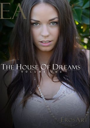 The House Of Dreams 2, starring Aiden Ashley, Molly Manson, Tali Dova, Aidra Fox, Jillian Janson, Jenna J. Ross, Seth Gamble, Ryan Driller and Danny Mountain, produced by ErosArt.