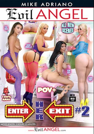 Enter Her Exit 2, starring Jenna Ivory, Rita Rush, Romi Rain, Sarah Vandella and Mike Adriano, produced by Evil Angel and Mike Adriano Media.