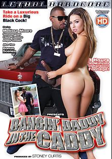 Bangin' Daddy In The Caddy, starring Melissa Moore, Chloe Cherry, Angel Smalls and Summer Day, produced by Lethal Hardcore.