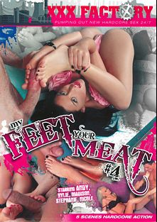 My Feet Your Meat 4, starring Andy San Dimas, Nicole Ray, Stephanie Richards and Kylie G. Worthy, produced by XXX Factory.