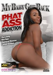 """Featured Category - Big Butts presents the adult entertainment movie """"My Baby Got Back: Phat Ass Addiction""""."""