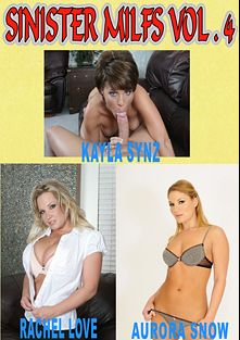 Sinister MILFs 4, starring Kayla Synz, Gabby Quinteros, Rachel Love, Aurora Snow and Gina Rome, produced by Sinister TV.
