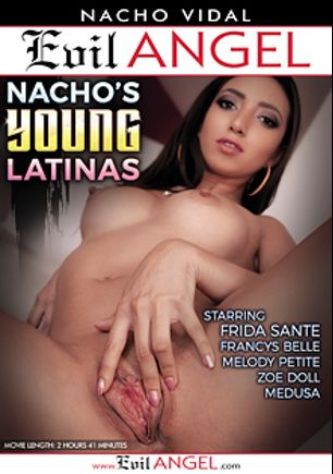 Nacho's Young Latinas, starring Melody Petite, Medusa, Francys Belle, Anastasia Lux, Zoe Doll, Frida Sante and Nacho Vidal, produced by Evil Angel and Nacho Vidal Productions.