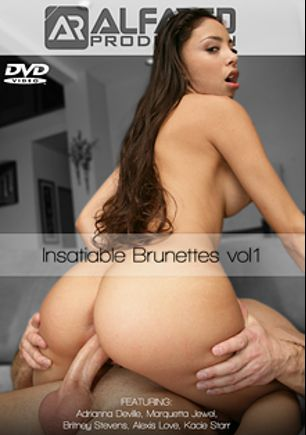 Insatiable Brunettes, starring Adriana DeVille, Alexis Love, Britney Stevens, Kaci Starr and Marquetta Jewel, produced by Alfa Red.