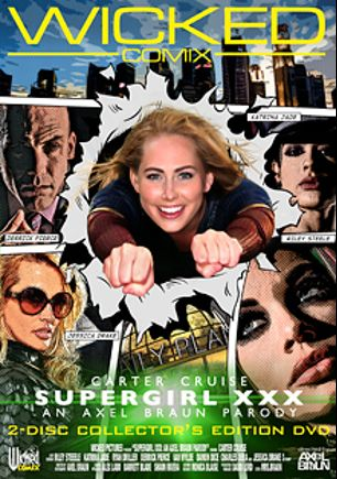 Supergirl XXX An Axel Braun Parody, starring Carter Cruise, Jessica Drake, Damon Dice, Katrina Jade, Van Wylde, Riley Steele, Ryan Driller, Charles Dera and Derrick Pierce, produced by Wicked Pictures and Wicked Comix.