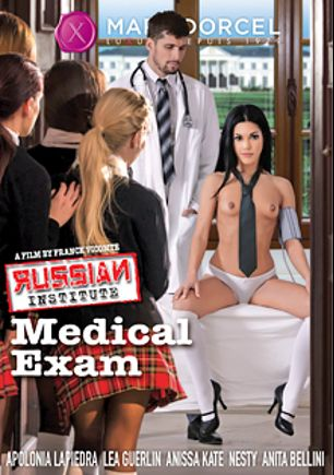 Russian Institute Lesson 22: Medical Exam, starring Apolonia, Lea Guerlin, Anita Bellini, Anissa Kate and Nesty, produced by Marc Dorcel and Marc Dorcel SBO.
