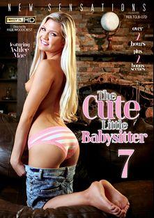 The Cute Little Babysitter 7, starring Ashlee Mae, Kacey Quinn, Elena Koshka, Kandace Kayne, Markus Tynai, Jessy Jones, Xander Corvus and Anthony Rosano, produced by New Sensations.