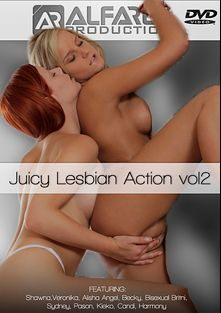 Juicy Lesbian Action 2, starring Alisha Angel, Becky, Harmony, Shawna Lenee, Bisexual Britni, Veronika and Candi, produced by Alfa Red.
