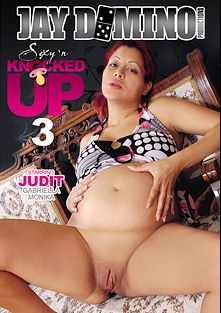 Sexy 'N Knocked Up 3, starring Judit, Gabriella and Monika, produced by Juicy Niche and Jay Domino Productions.