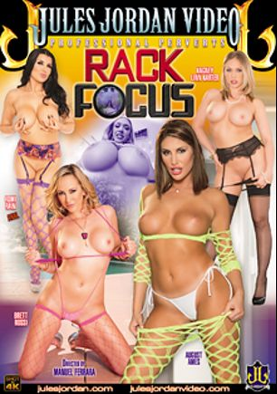 Rack Focus, starring August Ames, Romi Rain, Brett Rossi, Kagney Linn Karter and Manuel Ferrara, produced by Jules Jordan Video.
