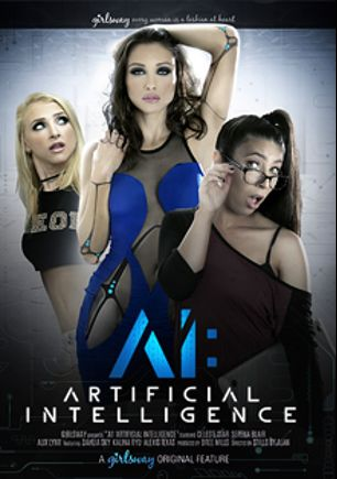 Artificial Intelligence, starring Alix Lynx, Serena Blair, Celeste Star, Kalina Ryu, Dahlia Sky and Alexis Texas, produced by Girlsway.