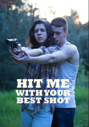 Hit Me With Your Best Shot, starring Luna Ruiz and Lobo (Verso Cinema), produced by Verso Cinema.