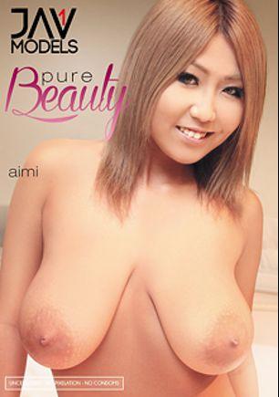 Pure Beauty, starring Aimi, Sayori, Saya and Tomomi, produced by JAV 1 Models.