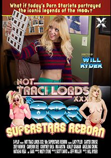Not Traci Lords XXX '80s Superstars Reborn, starring Lucy Tyler, Carter Cruise, Cameron Dee, Mia Austin, Jay Smooth, Angelina Chung, Courtney Shea, Tyler Nixon, Zoey Monroe, Gaia (f), Richie's Brain, Natasha Vega, Ashley Graham, Eric John, Anthony Rosano and Kurt Lockwood, produced by X Play.