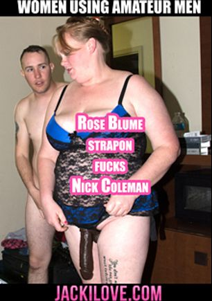 Rose Blume Strapon Fucks Nick Coleman, starring Rose Blume and Nick Coleman, produced by JackiLove.