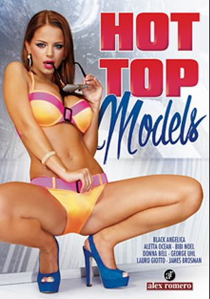 Hot Top Models, starring Black Angelica, Donna Bella, Bibi Noel, Aletta Ocean, Lauro Giotto, George Uhl and James Brossman, produced by Alex Romero.