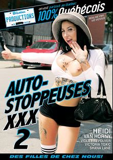 Auto-Stoppeuses XXX 2, starring Heidi Van Horny, Victoria Toxic, Violet Revolver and Shana Lane, produced by Quebec Productions.