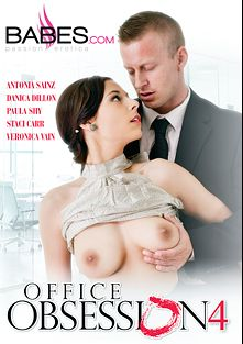 Office Obsession 4, starring Antonia Sainz, Paula Pearl, Veronica Vain, Staci Carr, Danica Dillan and Denis Reed, produced by Babes.