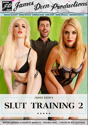 Slut Training 2, starring Keira Nicole, Indigo Augustine, Anna De Ville, Kira Noir, Sheena Rose, Veronica Avluv and James Deen, produced by Girlfriends Films and James Deen Productions.