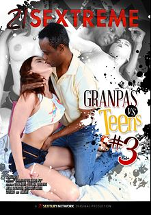 Grandpas VS Teens 3, starring Evelina Darling, Christie Starr, Aida Swinger and Diya Noir, produced by 21 Sextreme.