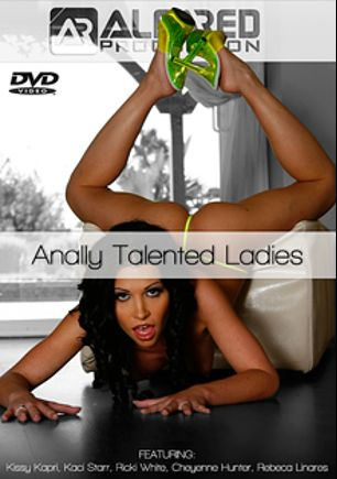 Anally Talented Ladies, starring Rebeca Linares, Kissy Kapri, Ricki White, Kaci Starr and Cheyenne Hunter, produced by Alfa Red.