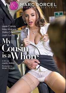 My Cousin Is A Whore, starring Stella Cox, Lexie Candy, Potro de Bilbao, Juan Lucho, Luke Hardy, Mea Melone, Marc Rose, Ryan Ryder and Pascal White, produced by Marc Dorcel and Marc Dorcel SBO.