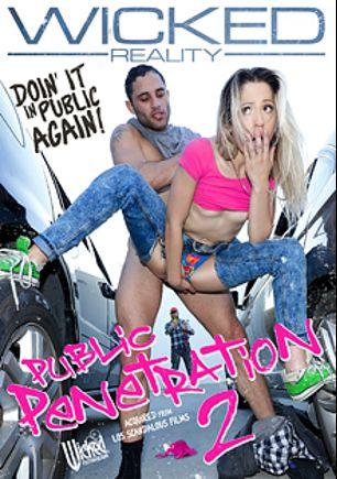 Public Penetration 2, starring Leah Gotti, Kenna James, Rob Carpenter, Adria Rae, April Brookes, Miss Goldie, Damon Dice, Jake Jace, Nickey Huntsman and Ricky Johnson, produced by Wicked Pictures.