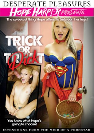 Trick Or Dick, starring Hope Harper and JW Ties, produced by Desperate Pleasures.