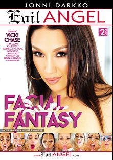 Facial Fantasy, starring Vicki Chase, Brianna Bentley, Saya Song, Kalina Ryu, Morgan Lee, Gabriella Paltrova, Aaliyah Love, Lana Violet, Jonni Darkko and Mia Lelani, produced by Evil Angel and Darkko Productions.