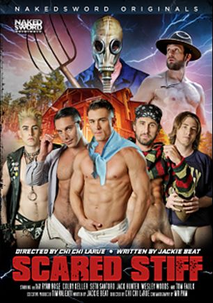 Scared Stiff, starring Jack Hunter, Seth Santoro, Wesley Woods, Tom Faulk, Ryan Rose and Colby Keller, produced by NakedSword Originals.