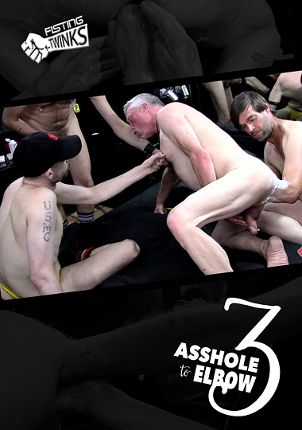 Gay Adult Movie Asshole To Elbows 3