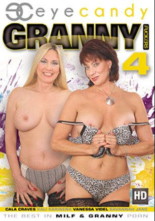 Granny Fuckers 4, starring Cala Craves, Vanessa Videl, Kali Karinena and Savannah Jane, produced by Eye Candy  - Coldwater Inc..