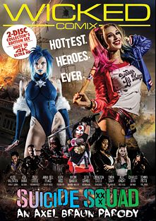 Suicide Squad XXX: An Axel Braun Parody, starring Kleio Valentien, Riley Steele, Asa Akira, Katy Kiss, Anna Bell Peaks, Owen Gray, Seth Gamble, Charles Dera, Tommy Pistol and Lexington Steele, produced by Wicked Comix and Wicked Pictures.