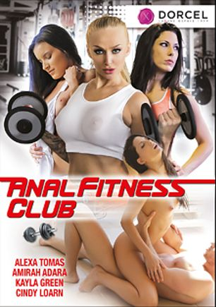Anal Fitness Club, starring Alexa Tomas, Joel Tomas, Cindy Loarn, Kayla Green, Amirah Adara, Mugur and Joss Lescaf, produced by Marc Dorcel SBO and Marc Dorcel.