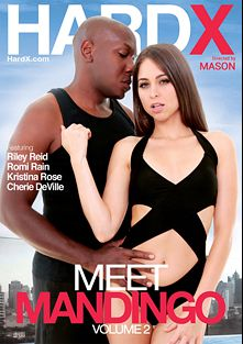 Meet Mandingo 2, starring Riley Reid, Romi Rain, Cherie DeVille, Kristina Rose and Mandingo, produced by Hard X.