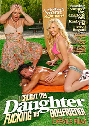 I Caught My Daughter Fucking My Boyfriend, starring Audrey Noir, Charlotte O'Ryan, Alana Cruise, Luzbel Bugatti, Kimberly Chi, Filthy Rich, Tommy Pistol, Kelly Leigh, Tommy Gunn, Summer Day and Kianna Bradley, produced by Devil's Film and Devils Film.