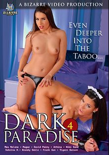 Dark Paradise 4, starring Tigerr Benson, Athina, Mea Melone, Niki Sands, Brandy Smile, Mugur, David Perry and Frank Gun, produced by Bizarre Video Productions.