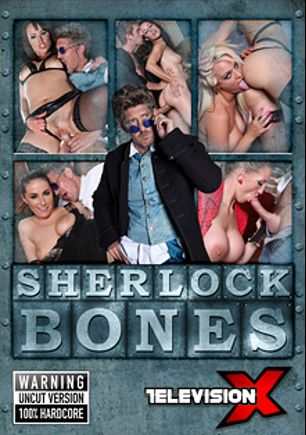 Sherlock Bones, starring Jaiden West, Rebecca More, Paige Turnah, Jess West, Lucy Love, Danny D. and Mark Sloan, produced by Television X.