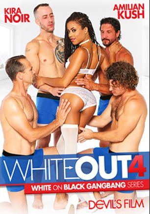 White Out 4, starring Amilian Kush, Kira Noir, Chris Strokes, Filthy Rich, Tommy Pistol, Tommy Gunn and John Strong, produced by Devil's Film and Devils Film.