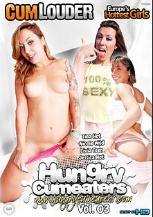 Hungry Cum Eaters 3, starring Jessica Hot, Livia Teen, Nicole Wild, Tina Hot, Juan Z and Nick Moreno, produced by Cum Louder.