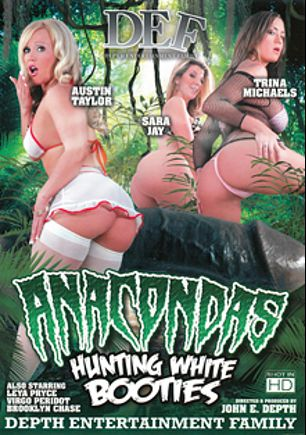 Anacondas Hunting White Booties, starring Austin Taylor, Sara Jay, Trina Michaels, Virgo Peridot, Laela Pryce, Brooklyn Chase and John E. Depth, produced by Depth Entertainment Family.